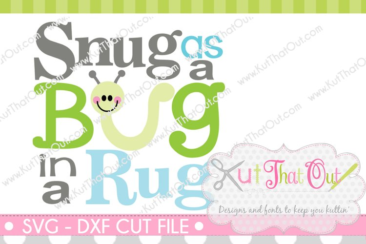 EXCLUSIVE Snug as a Bug SVG & DXF Cut File example image 1