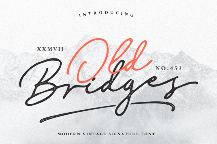 Old Bridges - Vintage Signature Font example image 1