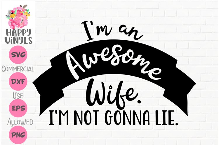 Cute SVG Awesome Wife SVG
