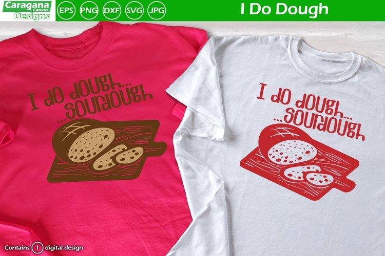 I do Dough