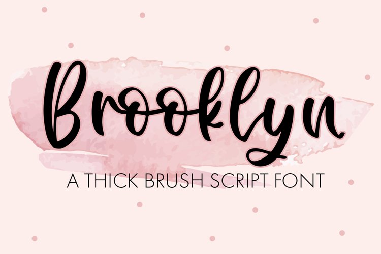 Brooklyn - A Thick Brush Script example image 1