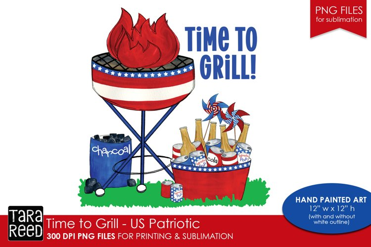 Time to Grill - US Patriotic - PNG files for Sublimation