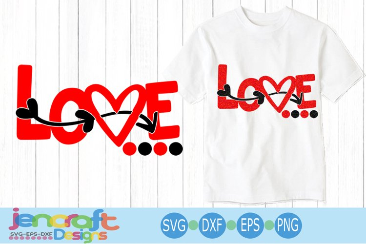 Love Heart arrow, Valentine SVG Cut file