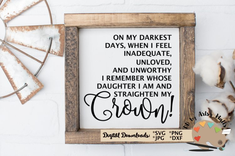 Daughter of a King, Straighten My Crown Christian svg dxf example image 1