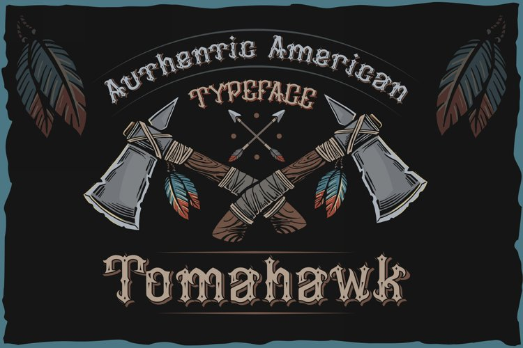 Tomahawk - american authentic font example image 1