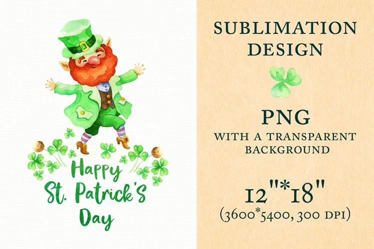 Happy Patricks Day. Sublimation design with Leprechaun