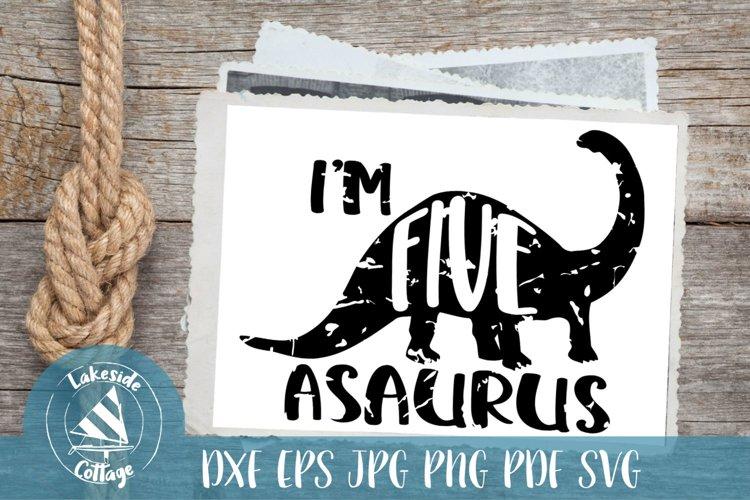Im Five Asaurus- Dinosaur Inspired 5th Birthday SVG