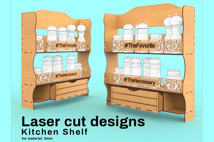 Kitchen shelf - Laser cutting File