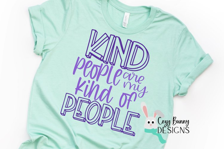 Kind People are my Kind of People SVG - Kindness SVG example image 1