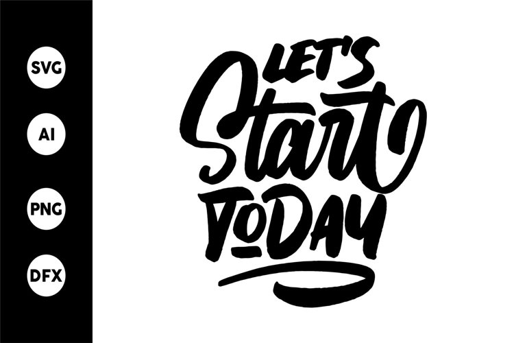 SVG - Let's Start Today example image 1