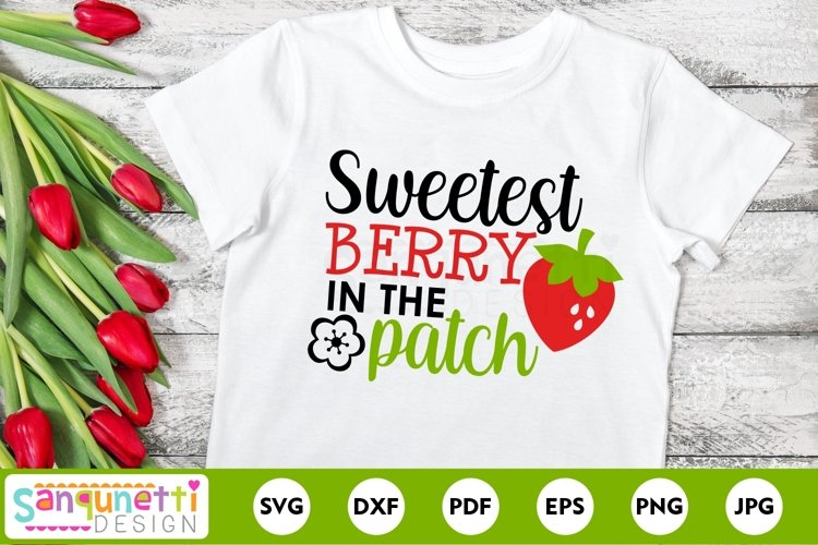 Sweetest Berry in the patch SVG for girls