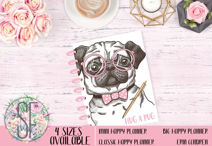Planner cover, Happy Planner Cover, Erin Condren Cover, Recollections Cover, Levenger Cover, Filofax Cover Hug a pug Pink