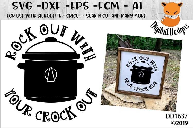 Rock Out With Your Crock Out Kitchen SVG example image 1