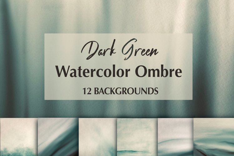 12 Dark Green Watercolor Ombre Backgrounds example image 1