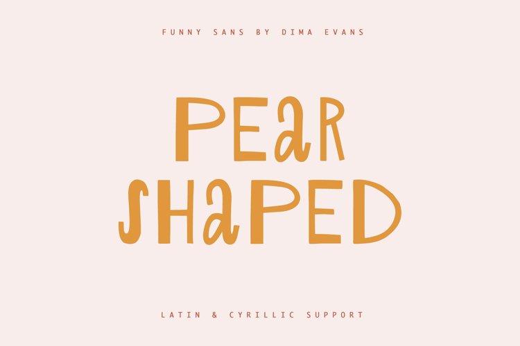 Pear Shaped Cute Latin & Cyrillic