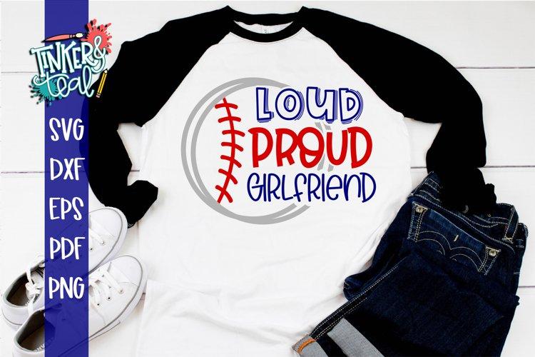 Loud Proud Baseball Softball Girlfriend SVG example image 1