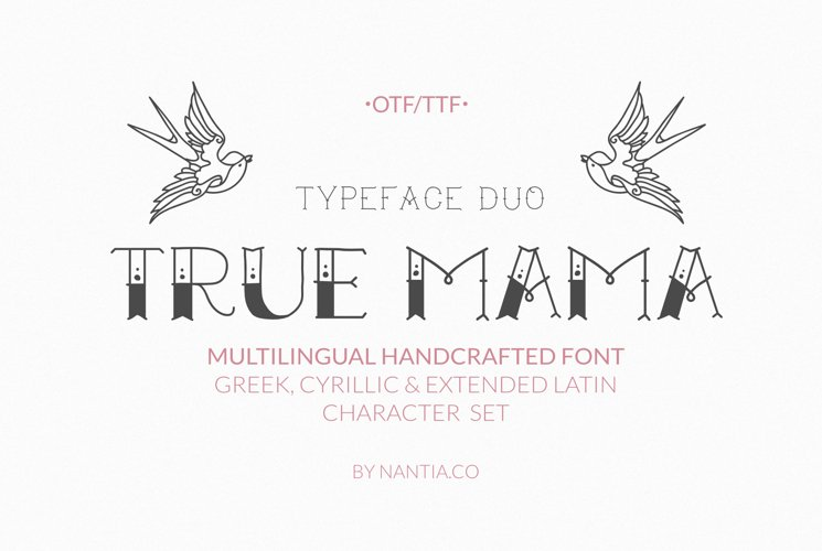 True Mama |Greek Cyrillic Typeface Duo Webfont