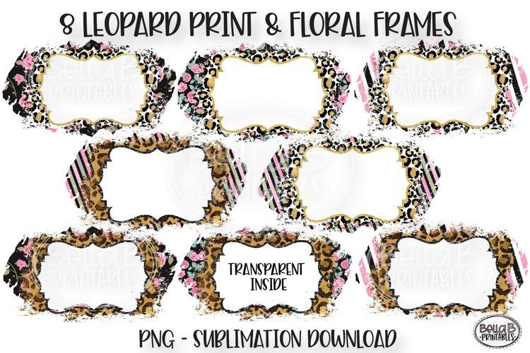 Leopard Print Floral Sublimation Background Bundle, Frames - Free Design of The Week Font