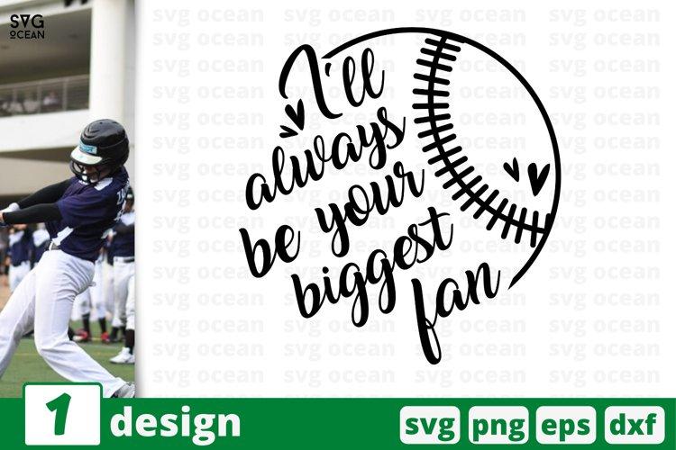Download I Ll Always Be Your Biggest Fan Svg Cut Files Baseball Svg 678070 Cut Files Design Bundles