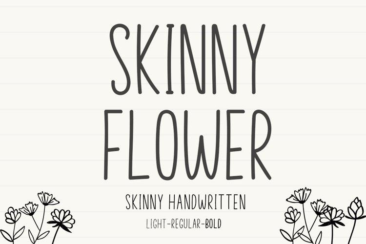 Skinny Flower example image 1