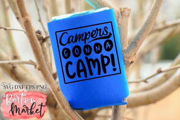 Campers Gonna Camp for Crafters
