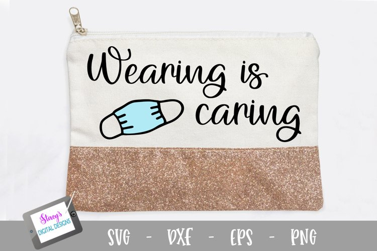 Face Mask Holder / Face Mask Pouch - Wearing is Caring SVG