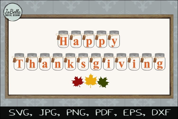 Mason Jar Happy Thanksgiving SVG, Sublimation PNG & Print