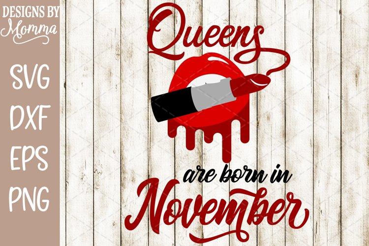 Queens are born in November Lipstick SVG