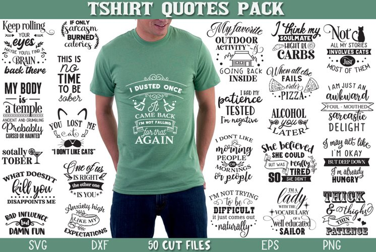 T-shirt Quotes Cut Files Pack - 50 Files - Limited Promo!!