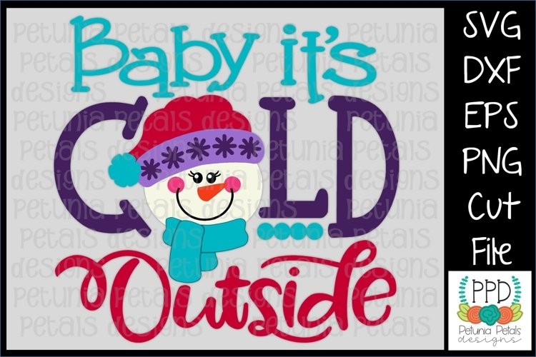 Baby Its Cold Outside Snowman SVG 11217