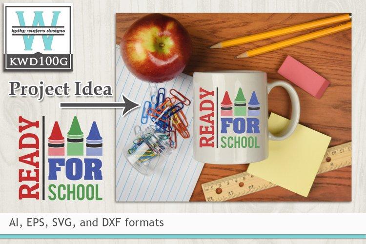 School SVG - Ready For School