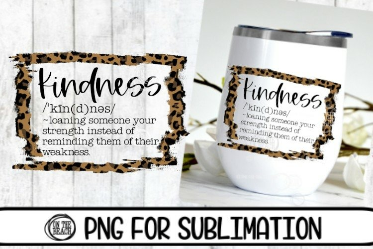 Kindness - Leopard - Tumbler - 300 DPI PNG- Sublimation example image 1