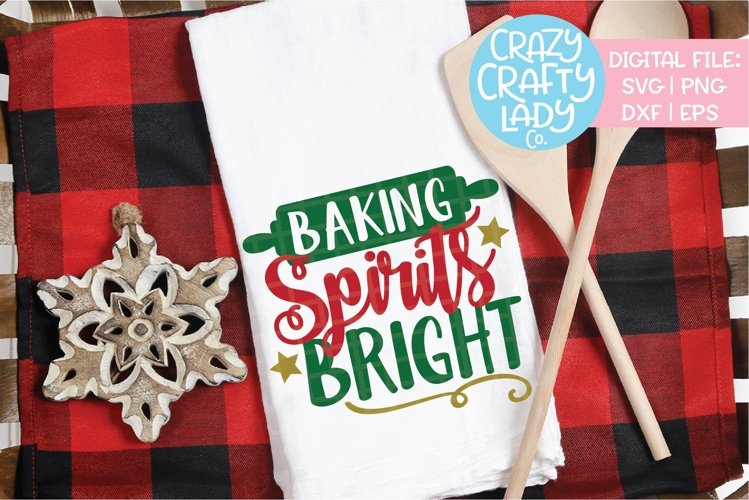 Baking Spirits Bright SVG DXF EPS PNG Cut File example image 1