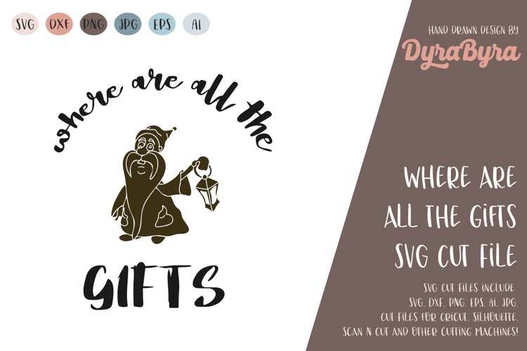 Where are all the Gifts SVG / Gnome SVG / Christmas SVG example image 1