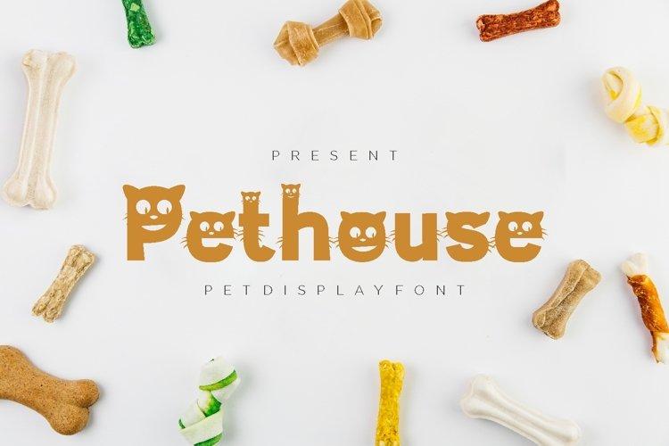 Pethouse - Pet Display Font