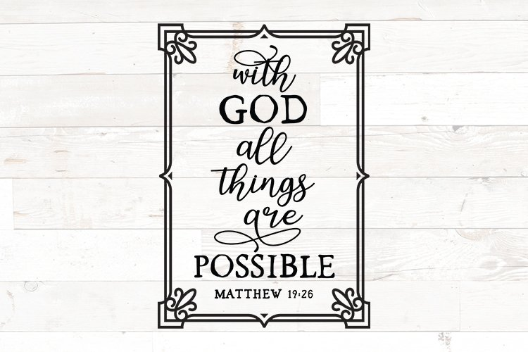 Christian svg, With God All things are possible, bible verse