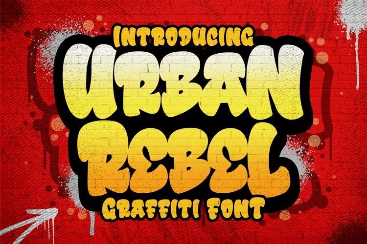 Urban Rebel a Graffiti Font example image 1