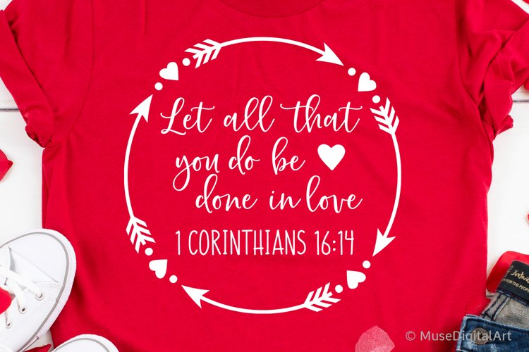 Let All that You Do Be Done in Love Svg, Scripture Svg Bible example image 1