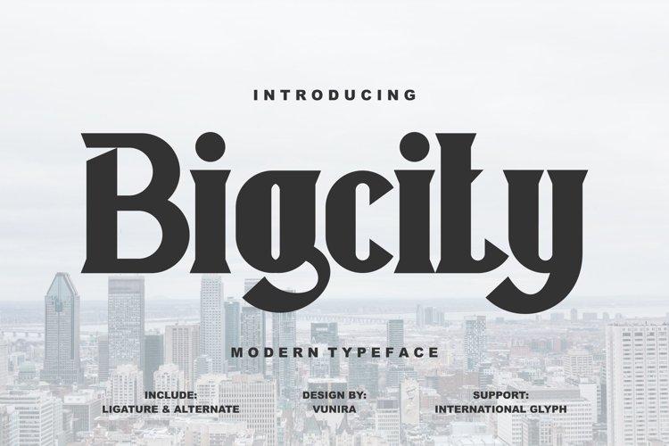 Bigcity   Modern Typeface Font example image 1