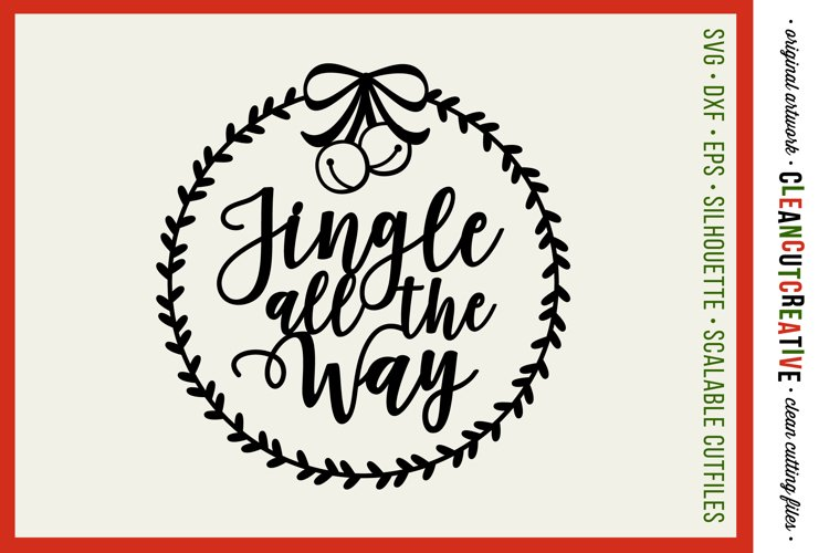 Jingle all the Way with wreath Christmas design- SVG design example image 1