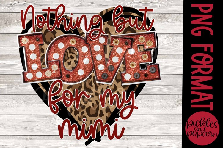 Nothing But Love For My Mimi - Leopard Heart example image 1