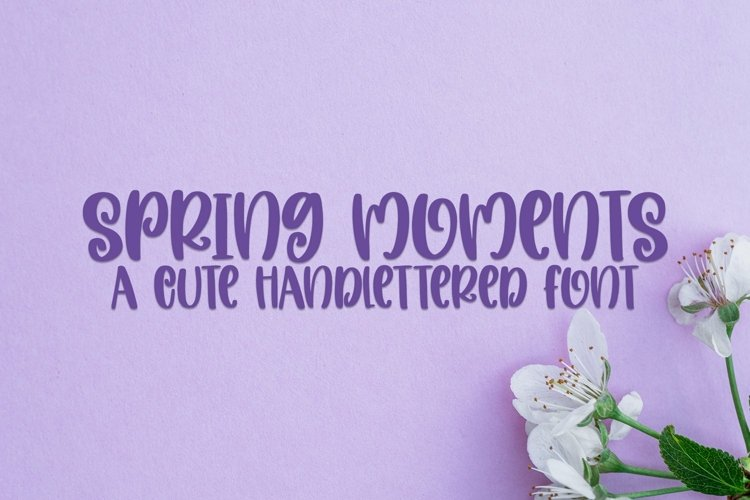 Web Font Spring Moments - A Cute Handlettered Font example image 1
