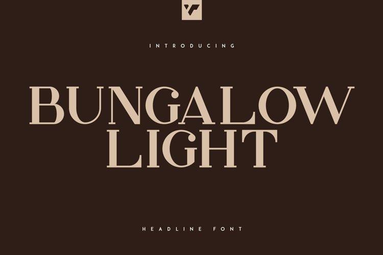 Bungalow Headline Light Font
