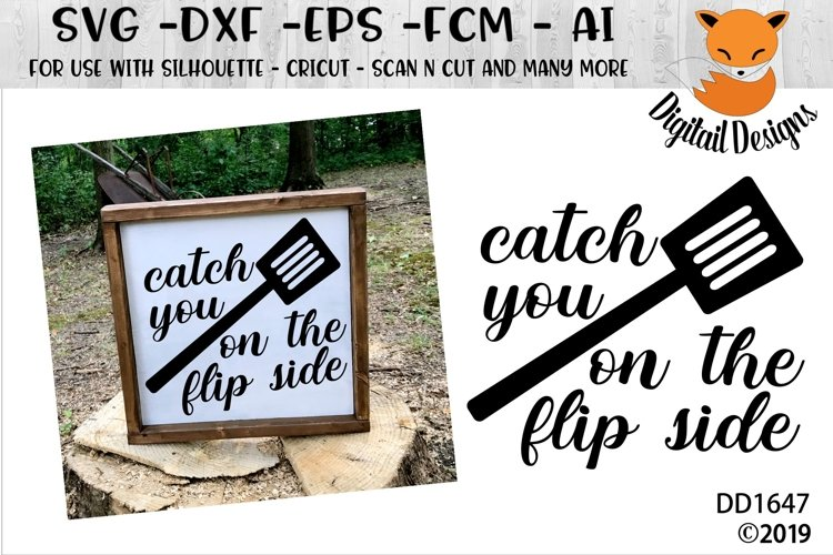 Catch You On The Flip Side Kitchen SVG example image 1