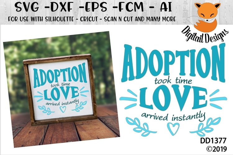 Adoption Took Time Love Came Instantly SVG