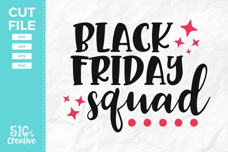 Black Friday Squad SVG DXF EPS PNG example image 1