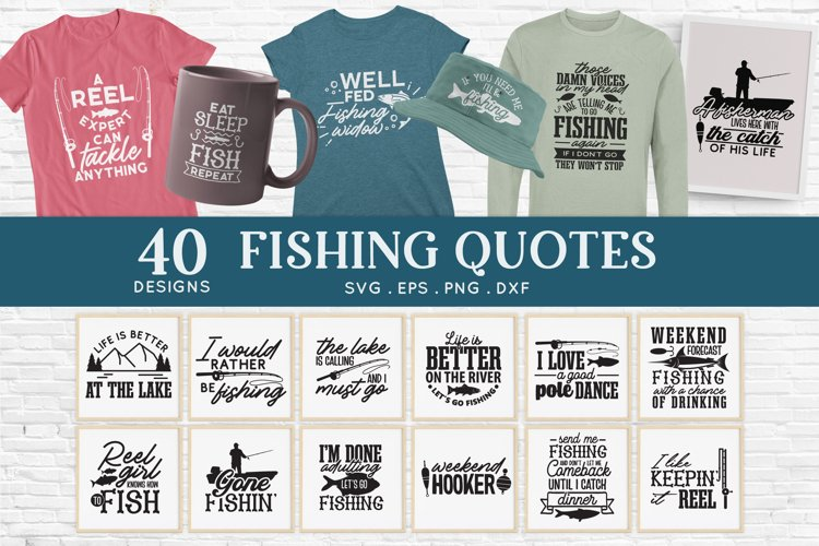 40 Fishing svg bundle png eps dxf - Fishing Quotes svg