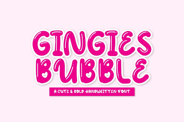 Gingies Bubble - Handwritten Font YR example image 1