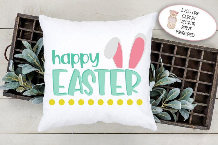 Happy Easter Bunny Ears   Svg cut file, Clipart, Print