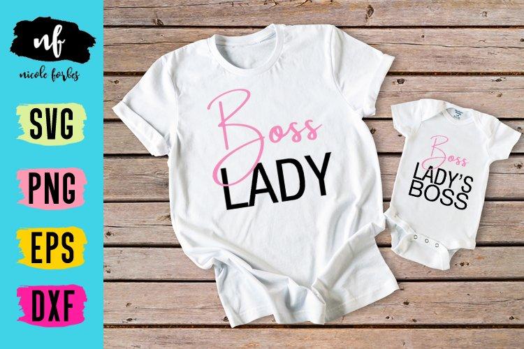 Boss Lady Mini Boss Mommy & Me SVG Cut File